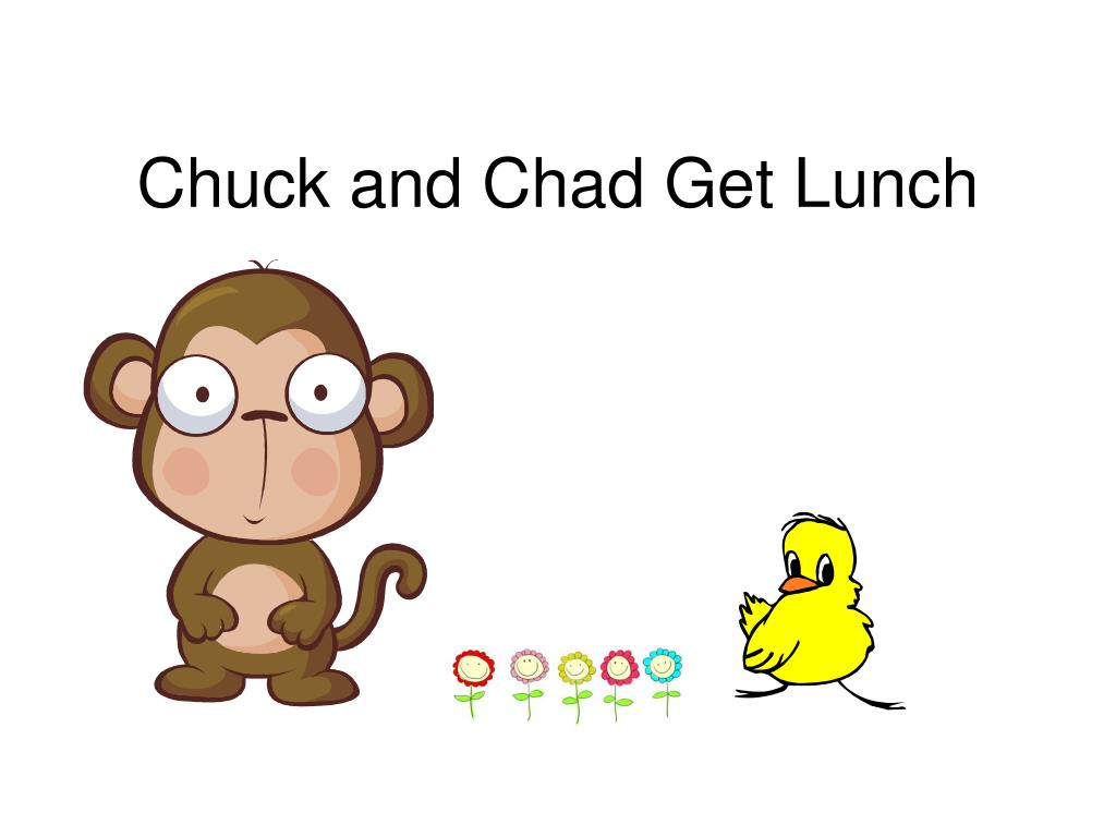 chuck and chad get lunch l.