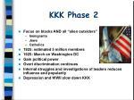 kkk phase 2