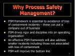 why process safety management