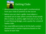 getting clubs