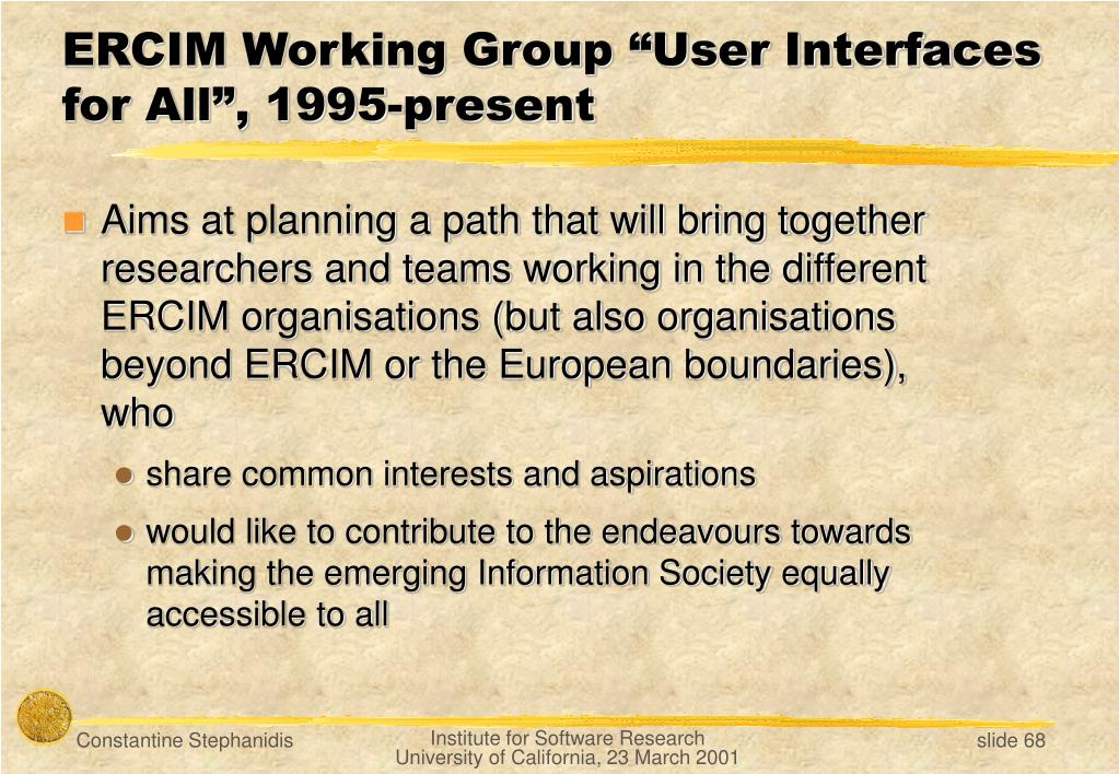 """ERCIM Working Group """"User Interfaces for All"""""""