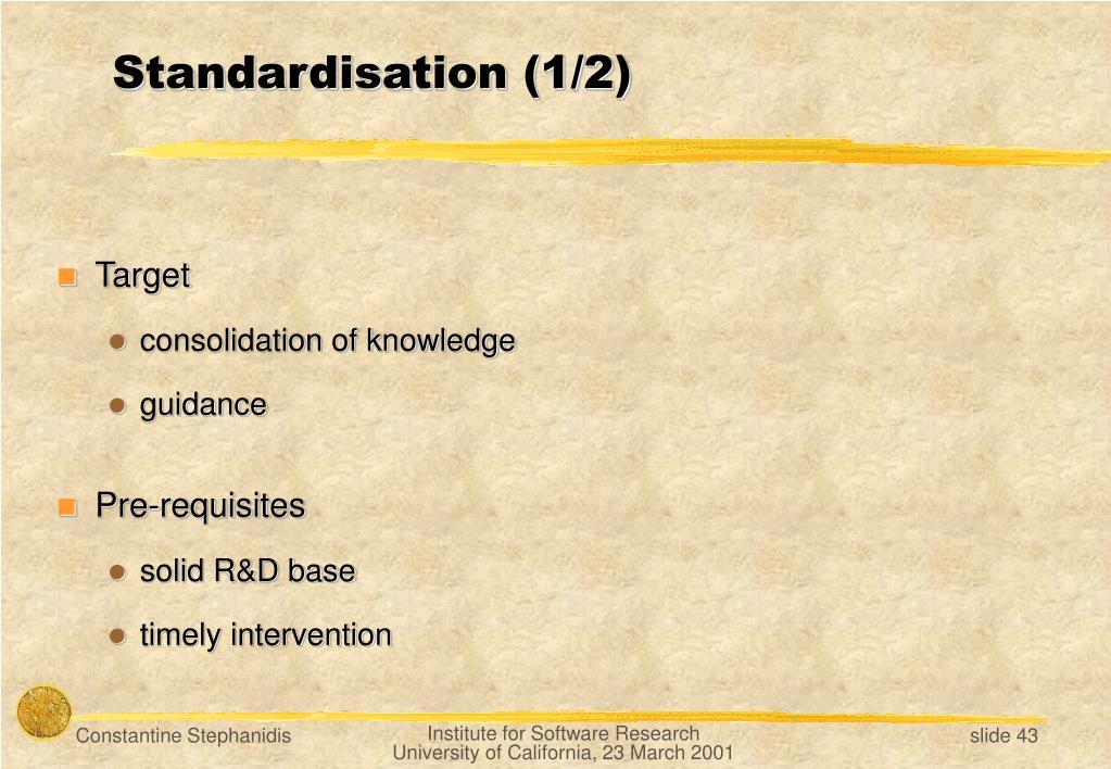 Standardisation (1/2)