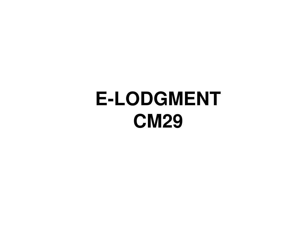 e lodgment cm29 l.