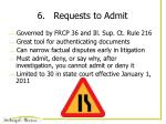 6 requests to admit