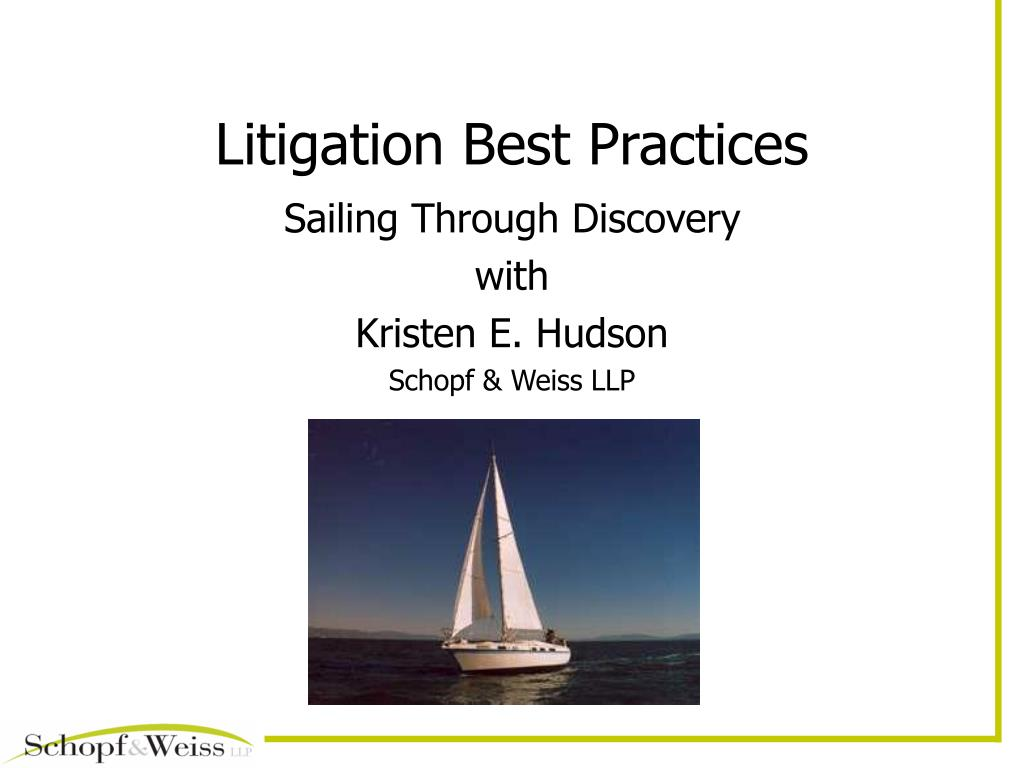 litigation best practices l.