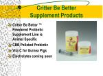 critter be better supplement products