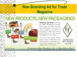 new branding ad for trade magazine