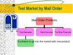 test market by mail order