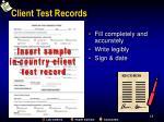 client test records