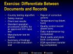 exercise differentiate between documents and records