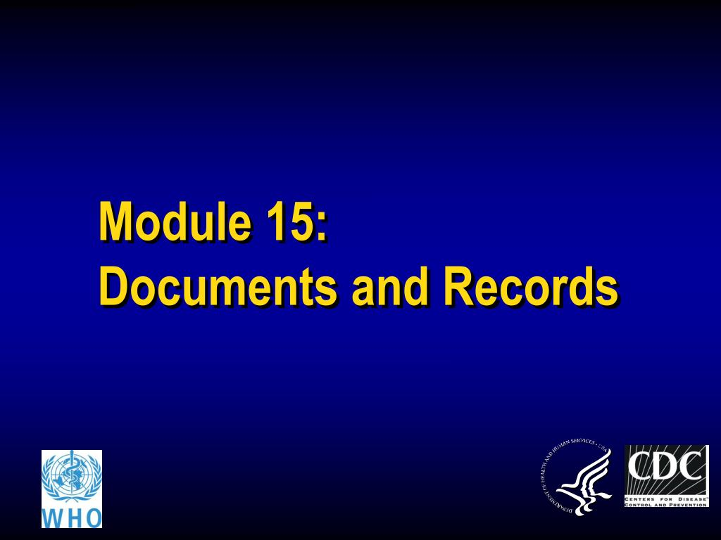 module 15 documents and records l.