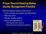 proper record keeping makes quality management possible