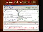 source and converted files