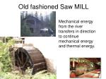 old fashioned saw mill