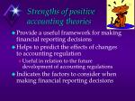 strengths of positive accounting theories