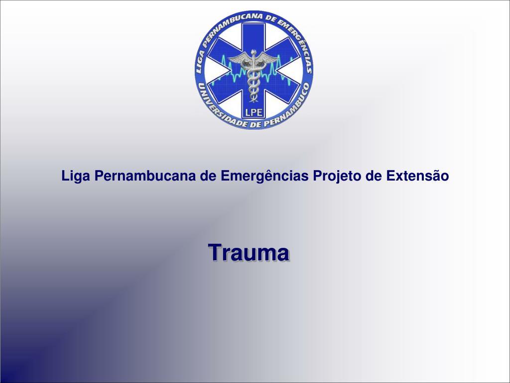 liga pernambucana de emerg ncias projeto de extens o l.