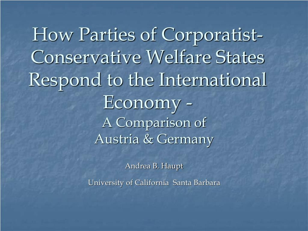 how parties of corporatist conservative welfare states respond to the international economy l.