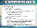 controls on lead usp nf 1