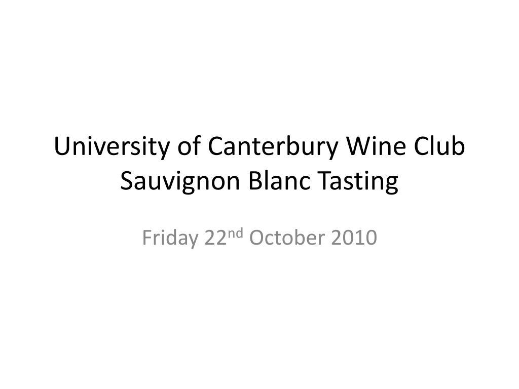 university of canterbury wine club sauvignon blanc tasting l.