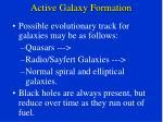 active galaxy formation
