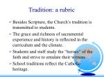 tradition a rubric