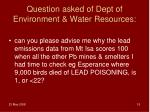 question asked of dept of environment water resources