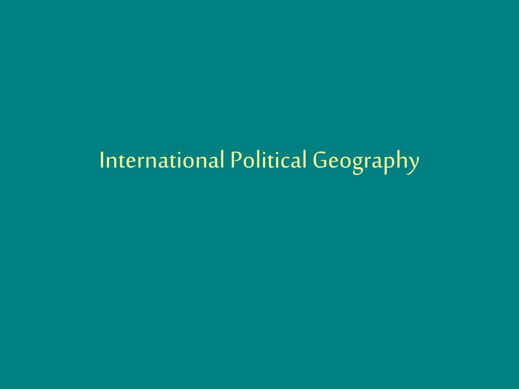 international political geography l.