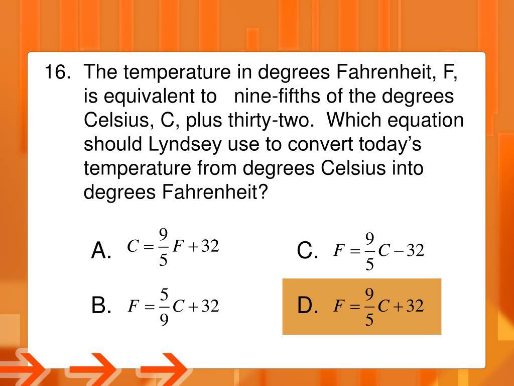 The temperature in degrees Fahrenheit, F,
