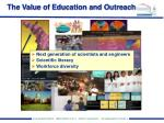 the value of education and outreach