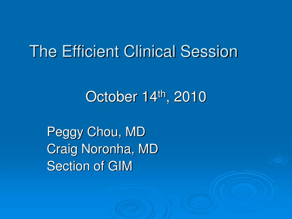 the efficient clinical session l.