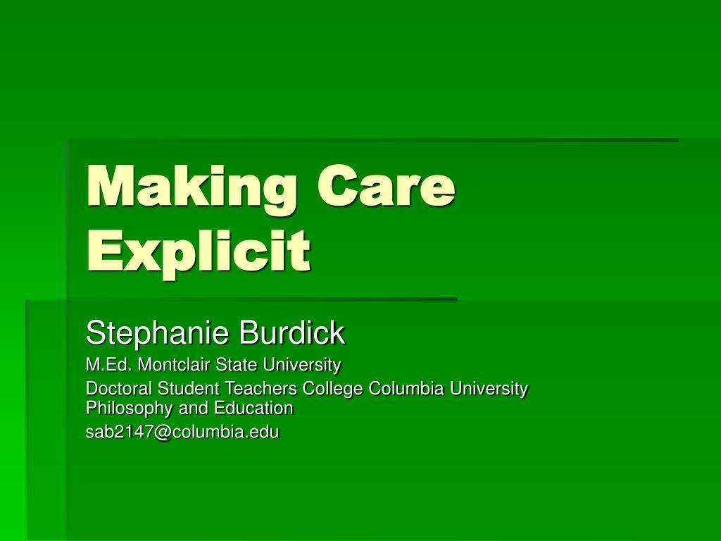 making care explicit l.