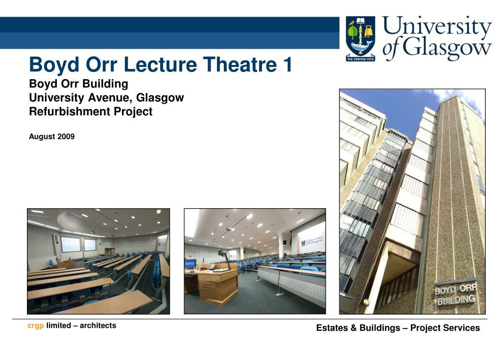 boyd orr lecture theatre 1 l.
