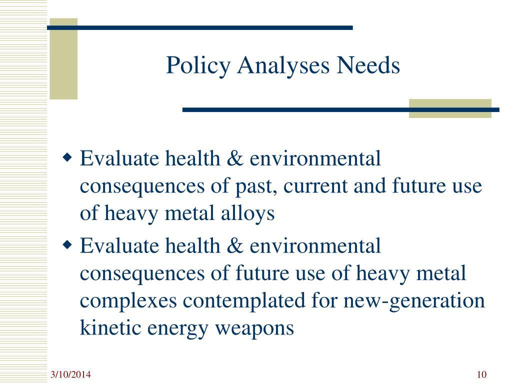 Policy Analyses Needs