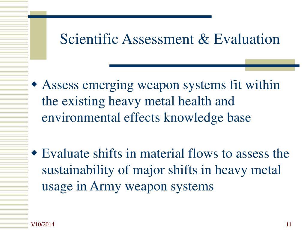 Scientific Assessment & Evaluation