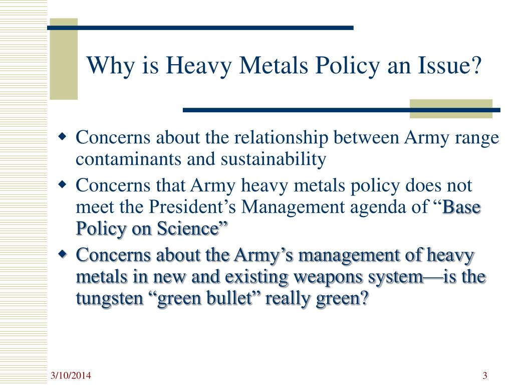Why is Heavy Metals Policy an Issue?