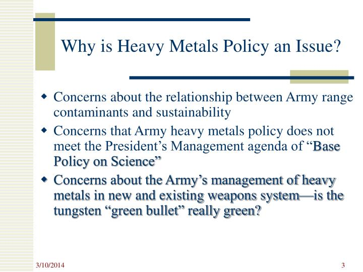 Why is heavy metals policy an issue