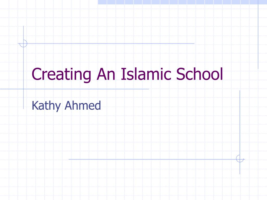 creating an islamic school l.
