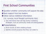 first school communities