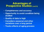 advantages of prospective studies cont d