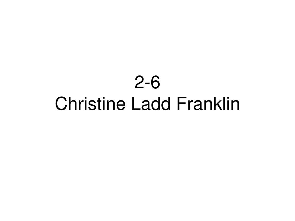 2 6 christine ladd franklin l.