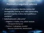 pozitivn a negativn valence