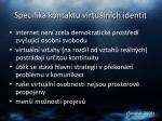 specifika kontaktu virtu ln ch identit