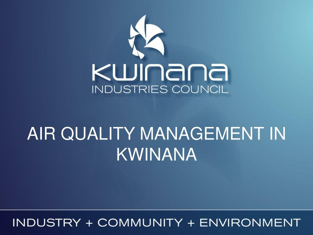 AIR QUALITY MANAGEMENT IN KWINANA