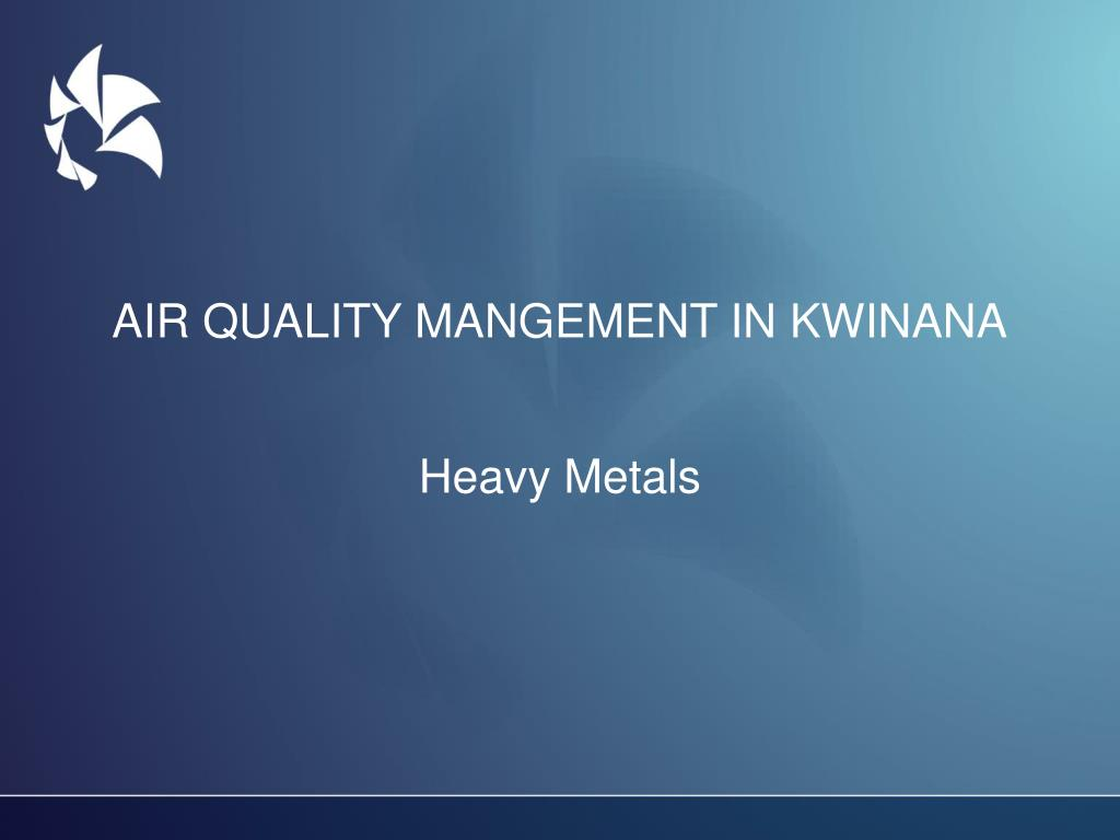 AIR QUALITY MANGEMENT IN KWINANA