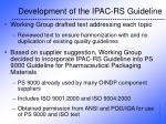 development of the ipac rs guideline