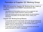 formation of supplier qc working group