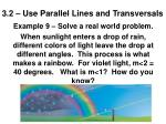 3 2 use parallel lines and transversals13