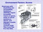 environment factors access