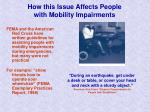 how this issue affects people with mobility impairments