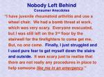 nobody left behind consumer anecdotes23